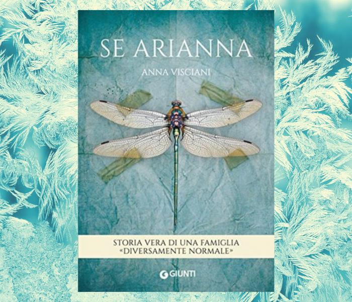 """Recensioni in 10 righe: """"Se Arianna"""" di Anna Visciani"""